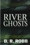 River Ghosts
