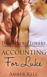Accounting for Luke (Dangerous Lovers, #2)