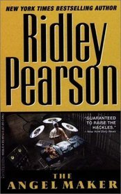 The Angel Maker by Ridley Pearson