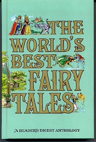The World's Best Fairy Tales by Reader's Digest Association