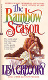 The Rainbow Season by Lisa Gregory