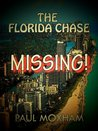 Missing! (The Florida Chase, Part One)