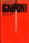 Ignition! by John D. Clark