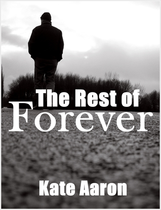 The Rest of Forever by Kate Aaron