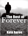 The Rest of Forever (Love is Always Write)
