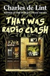 That was Radio Clash