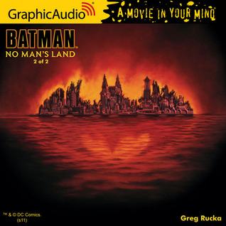 Batman: No Man's Land - Part 2
