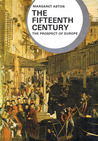 The Fifteenth Century: The Prospect of Europe