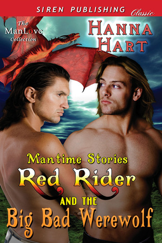Red Rider and the Big Bad Werewolf (Mantime Stories, #1)