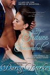 To Seduce a Scoundrel (Secrets & Scandals #3)