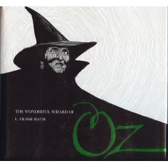 The Wonderful Wizard of Oz (The Pennyroyal Press Edition)