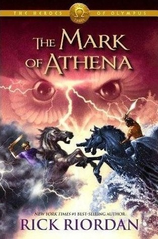 The Mark of Athena by Rick Riordan
