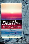 Death by Bitter Waters