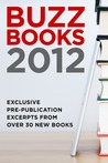 BEA Buzz Books: Excerpts from over 30 Top Fall 2012 Titles
