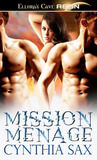 Mission Menage by Cynthia Sax