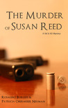 The Murder of Susan Reed (The Val & Kit Mystery Series, #2)
