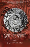Spin the Plate: a Novel
