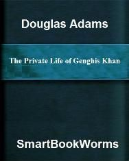 The Private Life of Genghis Khan by Douglas Adams