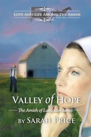 Valley of Hope: The Amish of Lancaster (#4)