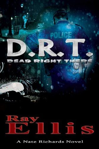 D.R.T. (Dead Right There) by Ray  Ellis