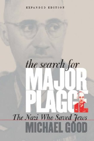 The Search for Major Plagge by Michael Good