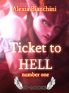 Ticket to Hell - Number One