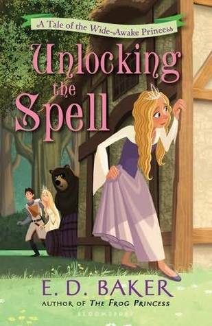 Unlocking the Spell by E.D. Baker