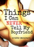 Things I Can Never Tell My Boyfriend by Steph Sweeney