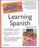 Complete Idiot's Guide to Learning Spanish by Gail Stein