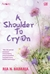 Amore: A Shoulder To Cry On