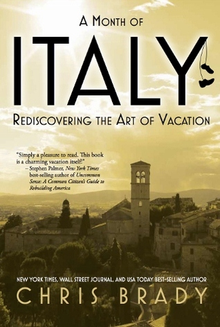 A Month of Italy by Chris Brady