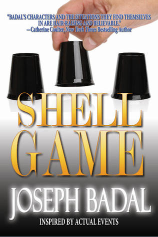Shell Game by Joseph Badal