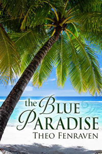 The Blue Paradise by Theo Fenraven