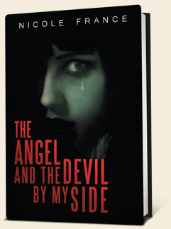 The Angel and the Devil by My Side by Nicole France