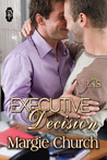 Executive Decision (A 1Night Stand Story)