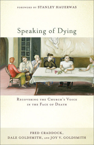 Speaking of Dying by Fred Craddock