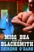 Miss Bea And The Blacksmith