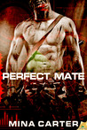 Perfect Mate by Mina Carter