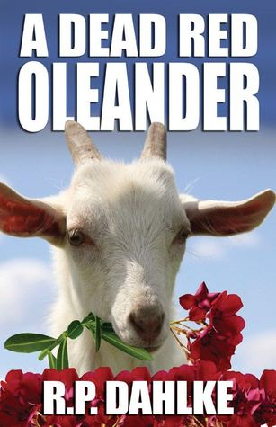 A Dead Red Oleander by R.P. Dahlke