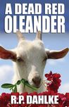 A Dead Red Oleander (A Dead Red, #3)
