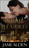 Private Pleasures (Private, #3)