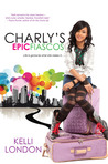 Charly's Epic Fiascos (Charly's Epic Fiascos, #1)