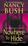 Nowhere to Hide by Nancy Bush