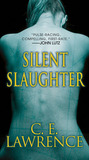 Silent Slaughter by C.E. Lawrence