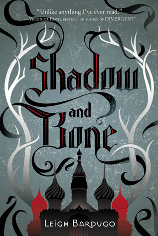 Book 1: SHADOW AND BONE