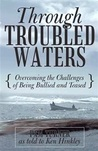 Through Troubled Waters: Overcoming the Challenges of Being Bullied and Teased