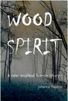 Wood Spirit - A New England Horror Story