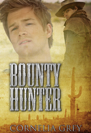 Bounty Hunter by Cornelia Grey