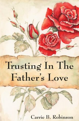 Trusting in The Father's Love