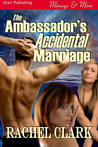 The Ambassador's Accidental Marriage
